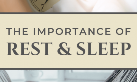 3 THINGS YOU NEED TO KNOW: THE IMPORTANCE OF REST AND SLEEP